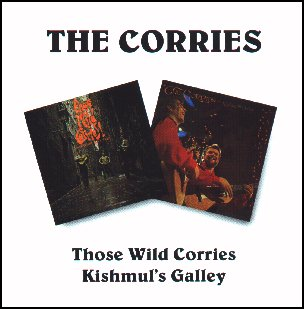 Those Wild Corries / Kishmuls Galley