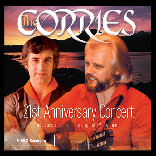 The Corries 21st Anniversary Concert Double CD