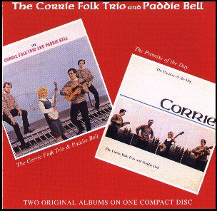 The Corrie Folk Trio and Paddie Bell / The Promise of The Day(ca